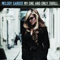 Melody Gardot, My One And Only Thrill